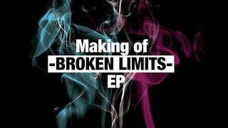 Video Ember's Bridge - Making of BROKEN LIMITS EP