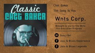Chet Baker - The Song Is You