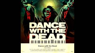 DANCE WITH THE DEAD - Out Of Body [FULL ALBUM]