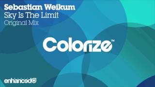 Sebastian Weikum - Sky Is The Limit (Original Mix) [OUT NOW]
