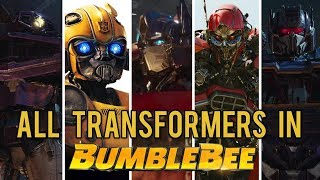 All Transformers in Bumblebee - Robot Cast and Designs