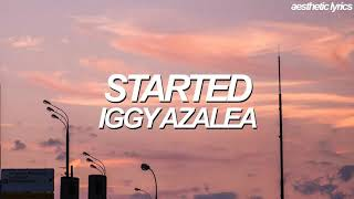 Iggy Azalea   Started (Lyric Video)