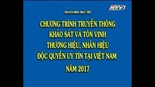 Hàng thật chính hãng – Thương hiệu nhãn hiệu độc quyền uy tín tại Việt Nam – Năm 2017