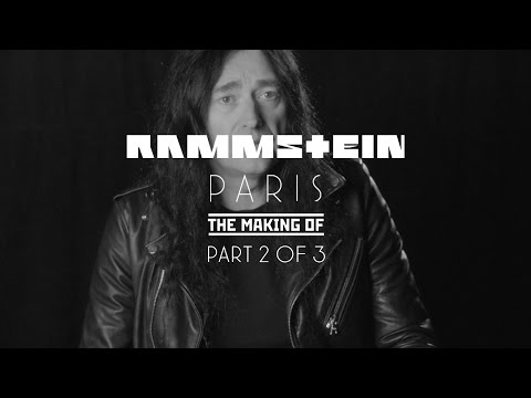 Rammstein: Paris - The Making Of 2/3 (Official)