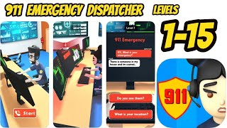 911 Emergency Dispatcher Game All Day 1 -15 - Send the HELP needed NOW! Gameplay Andriod-IOS Review