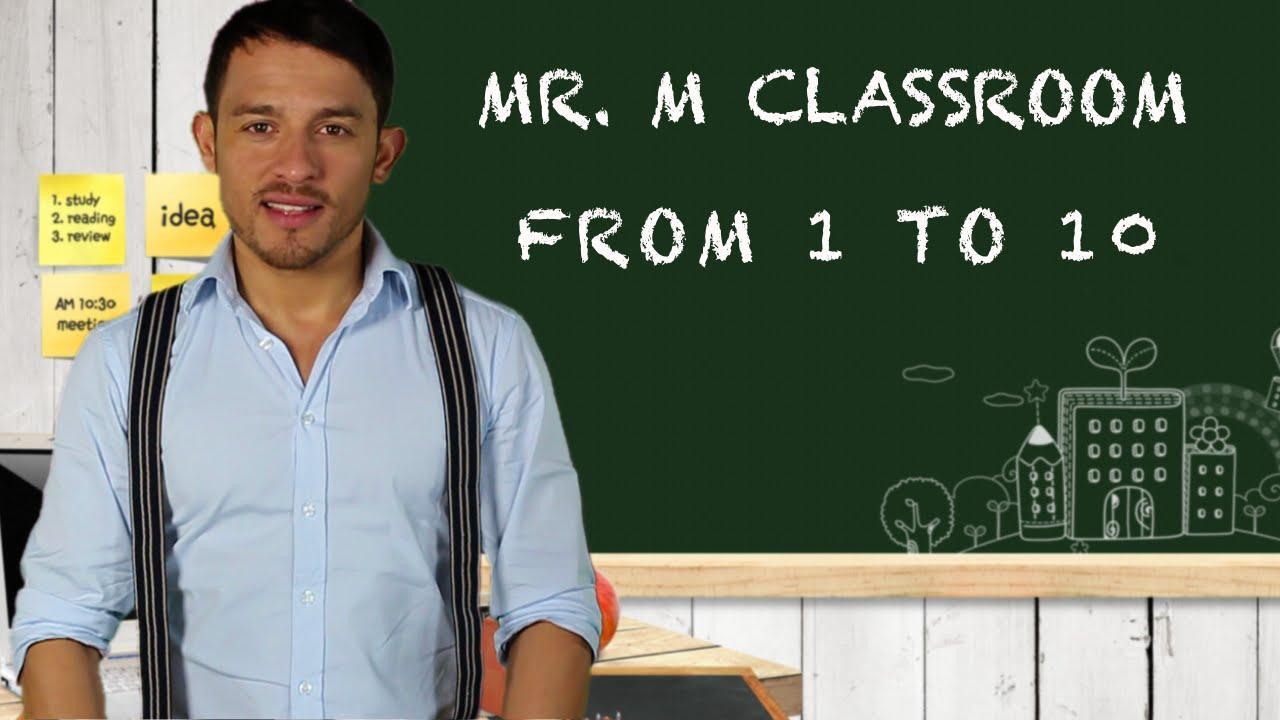 Mr. M Classroom. 1 to 10.