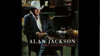 Alan Jackson - Don't Ask Why