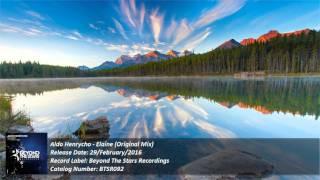 Aldo Henrycho - Elaine (Original Mix) [Beyond The Stars Recordings] [HD]