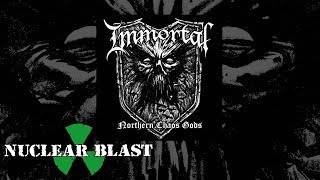 IMMORTAL - Northern Chaos Gods (OFFICIAL LYRIC VIDEO)