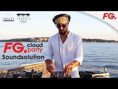 SOUNDSOLUTION | FG CLOUD PARTY | LIVE DJ MIX | RADIO FG
