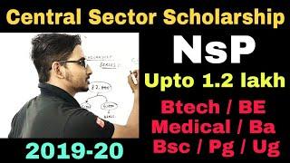 National Scholarship Portal 2019-20   Central Sector Schem Scholarship   Btech & Medical Scholarship