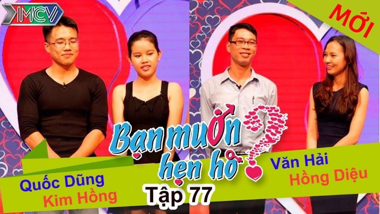 BẠN MUỐN HẸN HÒ #77 UNCUT | Quốc Dũng - Kim Hồng | Văn Hải - Hồng Diệu | 260415 💖