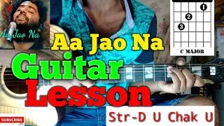Aa Jao Na ||Veere Di Wedding|| Arijit Singh-Easy Guitar Chords/Lessons/Tutorial/Guitar Cover..By-Me