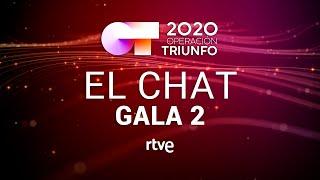 EL CHAT EN DIRECTO: GALA 2 | OT 2020