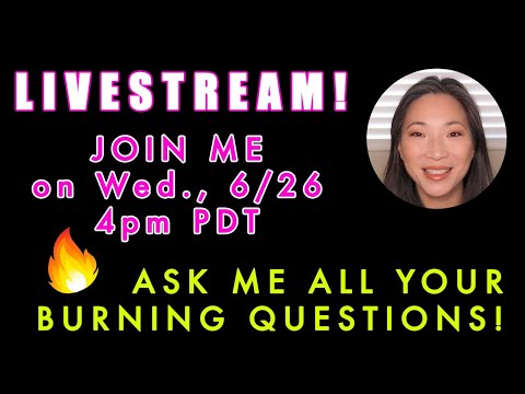 LIVESTREAM - Let's Chat! Ask Me All Your Burning Questions