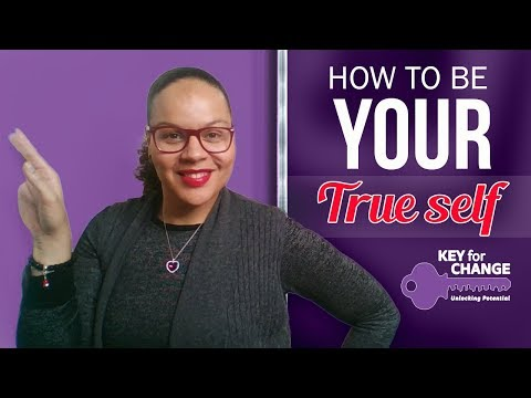 How to become your true self