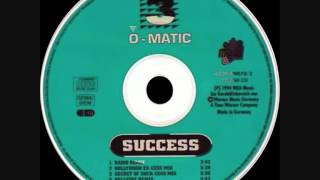 3-O-Matic  Success (Secret Of Suck-Cess Mix)