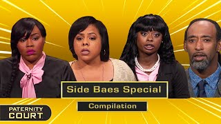 Side Baes Special: Main Baes And Side Baes Face Off In Court (Compilation)   Paternity Court