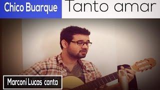 Tanto Amar (Chico Buarque) Cover