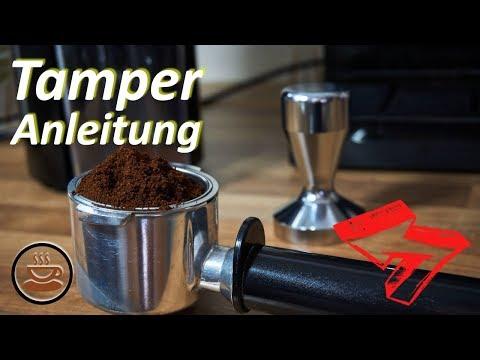 Tamper Anleitung: Wie verdichtet man das Kaffeemehl richtig im Siebträger?