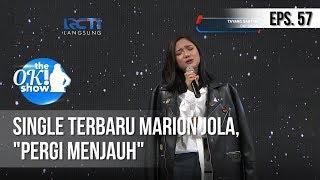 """[THE OK! SHOW] Single Terbaru Marion Jola, """"Pergi Menjauh"""" [25 Februari 2019]"""