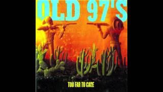 Old 97's - Four Leaf Clover