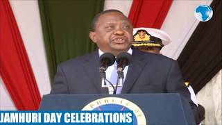 Uhuru's full speech at the Jamhuri Day celebrations