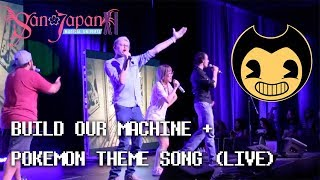 【FIRST LIVE PERFORMANCE 】BUILD OUR MACHINE + POKEMON THEME SONG