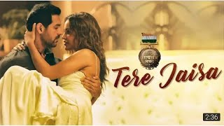 Tere Jaisa Full Song | SATYAMEVA JAYATE | Arko | Tulsi Kumar | Jonh Abraham | Aisha Sharma | Sst