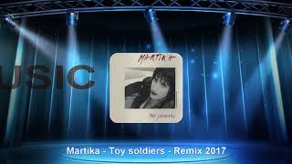 Martika - Toy soldiers - Remix 2017