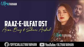 Raz-e-Ulfat OST lyrics - YouTube