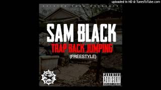 Sam Black - trap back jumpin'