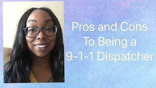 Pros and Cons to being a 911 Dispatcher