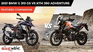 2021 BMW G310GS Vs KTM 390 Adventure | FEATURES COMPARISON | Buying Guide | BikeWale