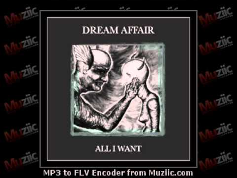 Dream Affair - All I Want