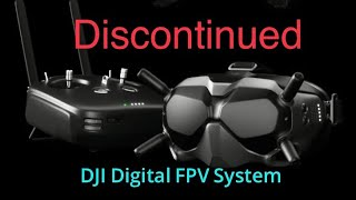 DJI Discontinues the FPV System Components