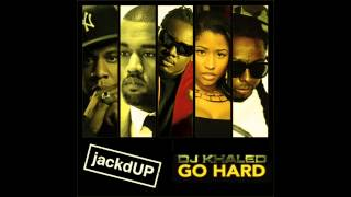 Go Hard Mashup (feat. DJ Khaled, Jay Z, Nicki Minaj, T Pain, Kanye West & Lil Wayne)