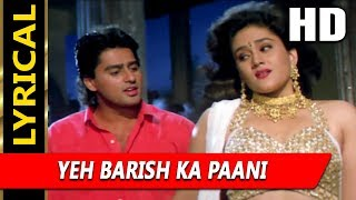 Yeh Barish Ka Paani With Lyrics | Kumar Sanu, Alka Yagnik