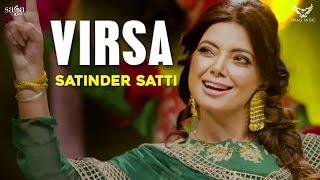 Virsa Full Audio  Satinder Satti  New Punjabi Songs 2017  Saga Music