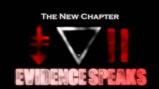 Evidence Speaks -Abandoned(The new chapter)
