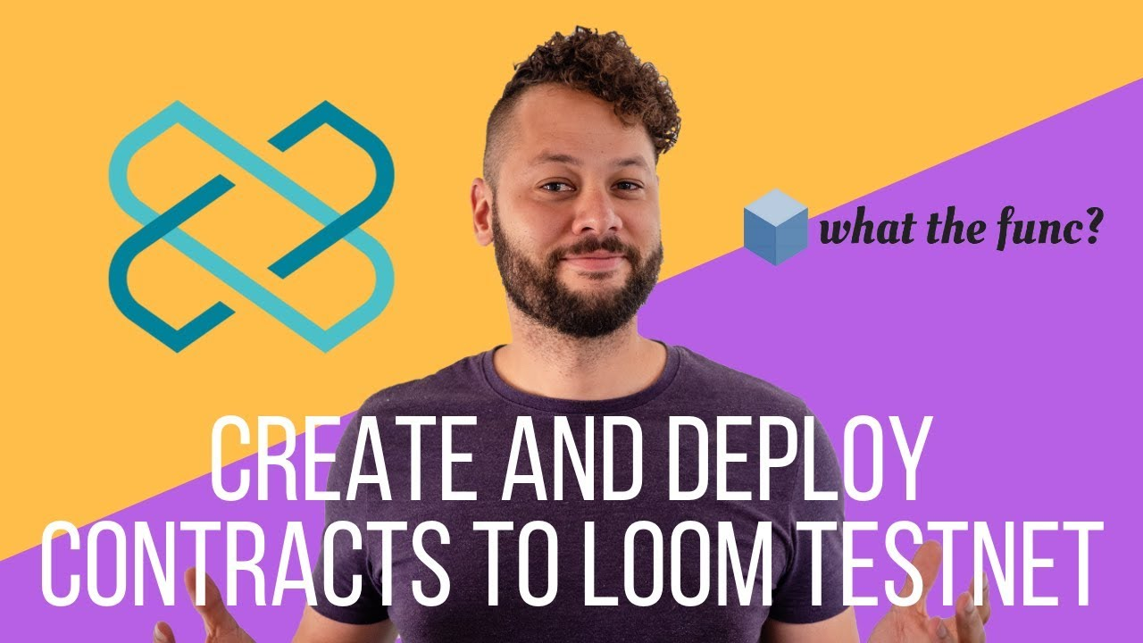Create Amd Deploy Contracts to Loom Network Testnet