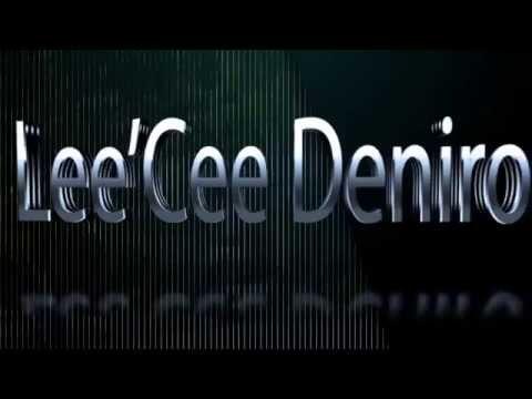 Lee'Cee Deniro 2 TURN UP Behind The Scene Footage