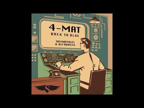 4-Mat - Back to Blue (Windefalk 8-bit Bootleg)