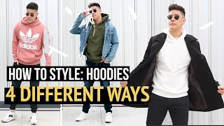 HOW TO STYLE: HOODIES - 4 DIFFERENT WAYS [MENS FASHION 2019 INSPIRATION] | JAIRWOO