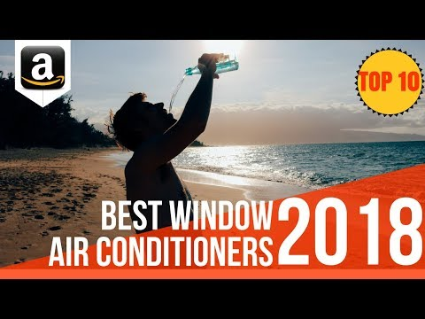7 Best Window Air Conditioners 2018 | Top 7 Window-Mounted Room AC Units to Buy in 2018
