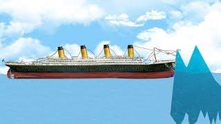 I'm Responsible For The Sinking Of The Titanic - Crazy Physics Sinking Simulator - Floating Sandbox