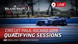 Blancpain_GT_Europe - PaulRicard2019 Qualifying Full