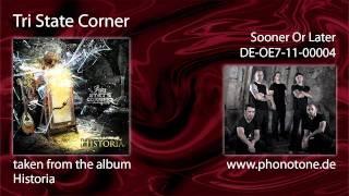 Tri State Corner - Sooner Or Later