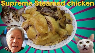 Hong Kong Recipe : Supreme Steamed chicken