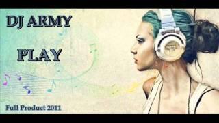 Dj Army - PLay